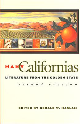 Many Californias By Haslam, Gerald W. (EDT)