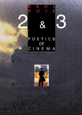 Poetics of Cinema 2 By Ruiz, Raul/ Morreo, Carlos (TRN)